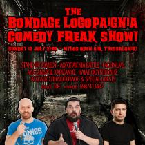 The Bondage Logopaignia Comedy Freak Show!